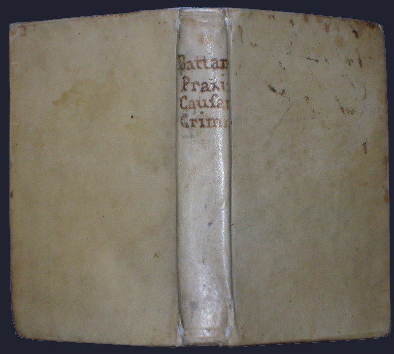 (Penal Law) Battandier, Praxis, 1567