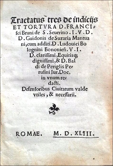 [Criminal Law, Torture] Bruni, De tortura, 1543