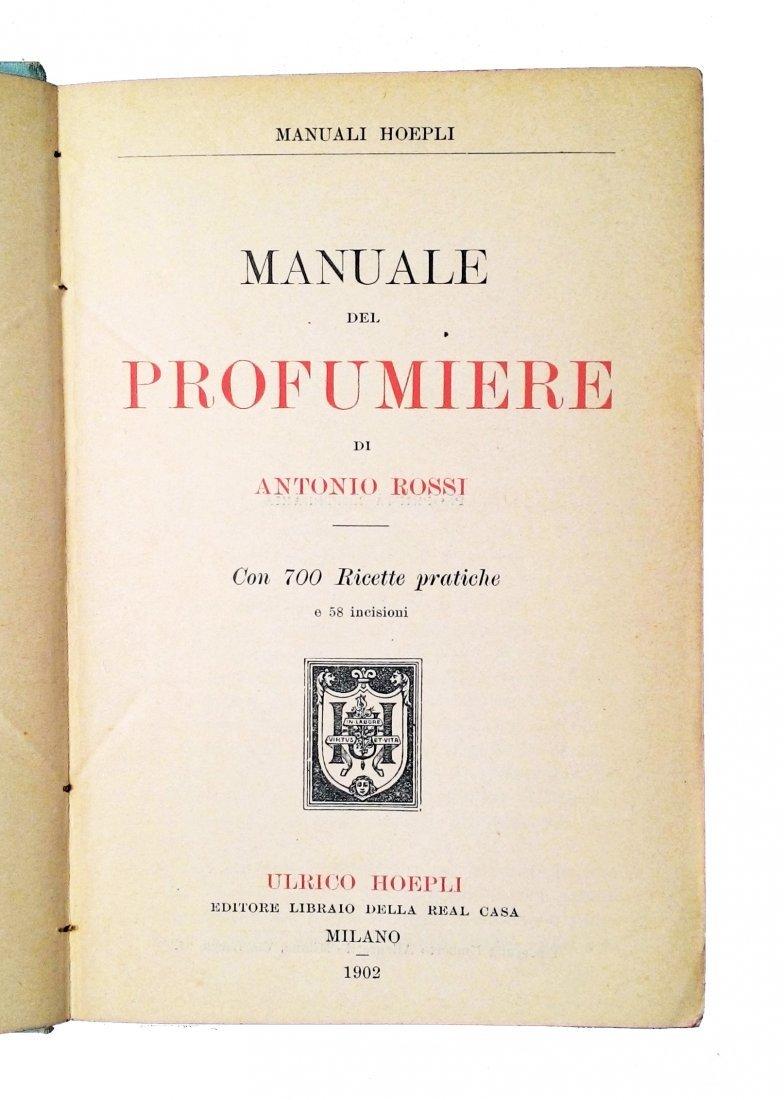 [Perfumes, Manuali Hoepli] Rossi, 1902 - 2