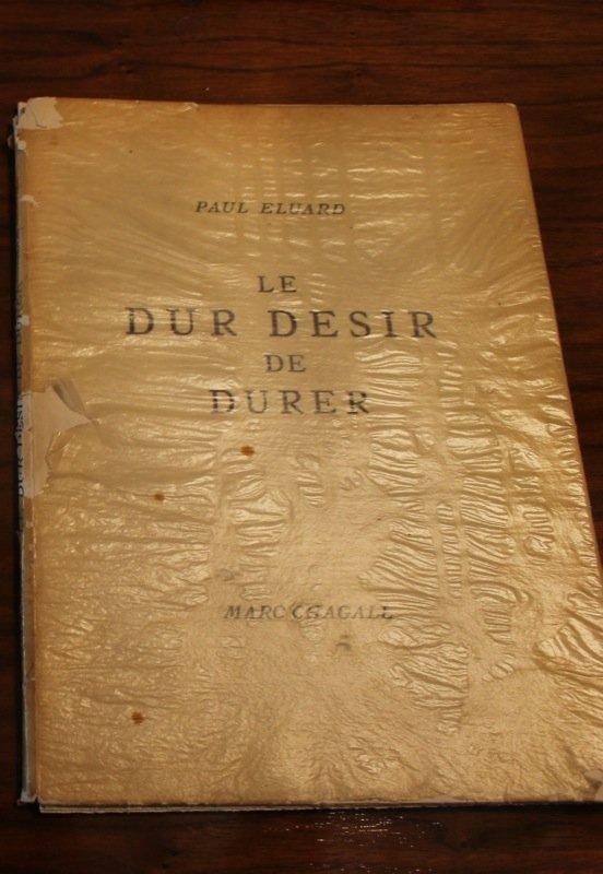 Paul Elouard & Marc Chagall- Le Dur Desir de Durer