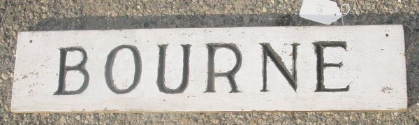 6: 19th c. town of Bourne MA sign