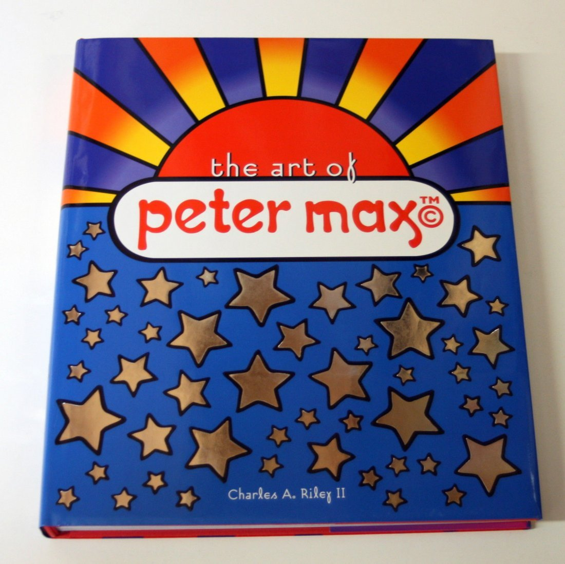 THE ART OF PETER MAX BY CHARLES RILEY HARDCOVER  BOOK