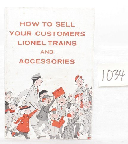 1034: Lionel dealer 1958 How to Sell Your Customers