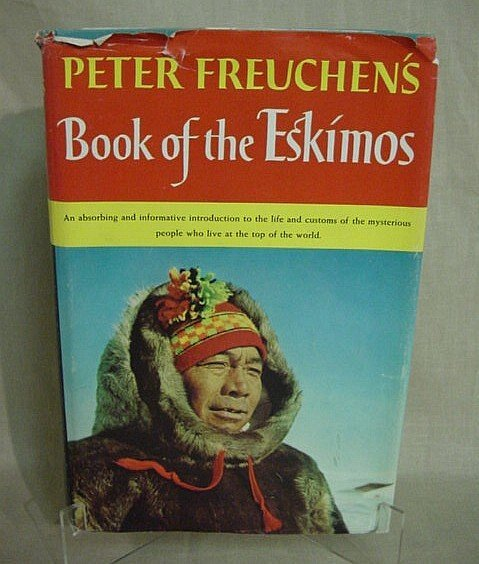 503: Book of the Eskimos by Peter Freuchens, 1951