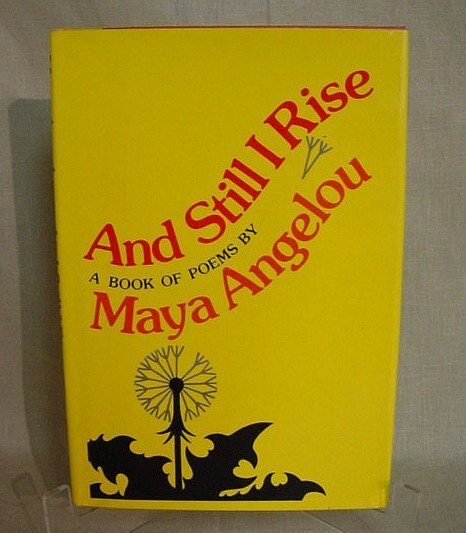 505: And Still I Rise by Maya Angelou, 1st Edition, 197
