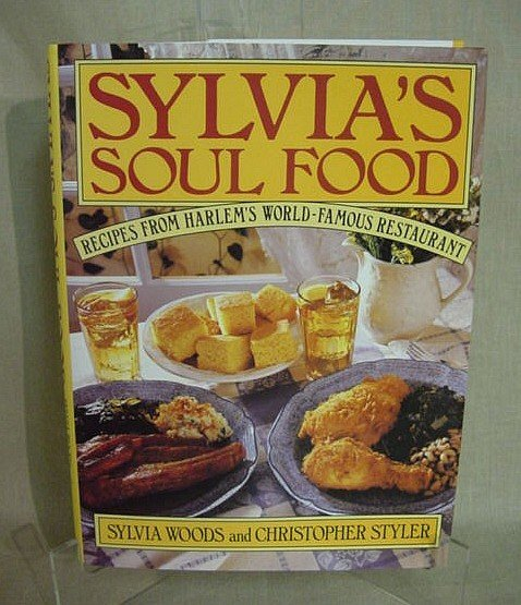 506: Sylvia's Soul Food by Sylvia Woods, 1992, First Ed