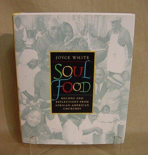 510: Soul Food by Joyce White, 1998, 1st Edition