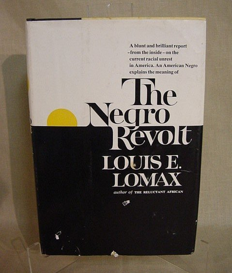515: The Negro Revolt by Louis Lomax, 1962, 1st Edition