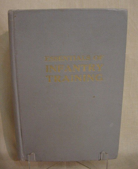 523: Essentials of Infantry Training, 1942, 10th Editio