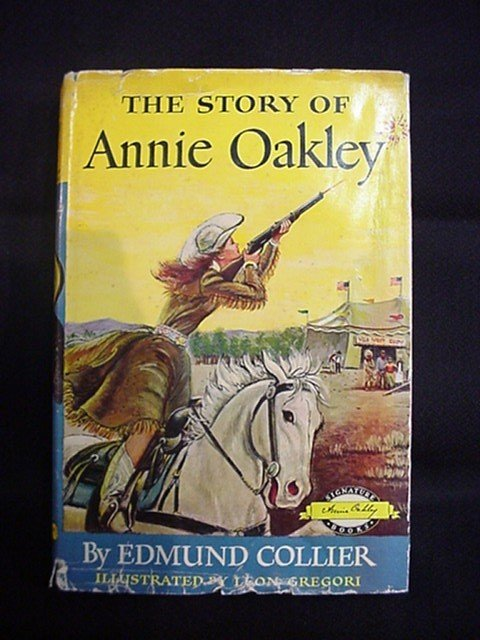 """1507: """"The Story of Annie Oakley"""" by Edmund Collier"""