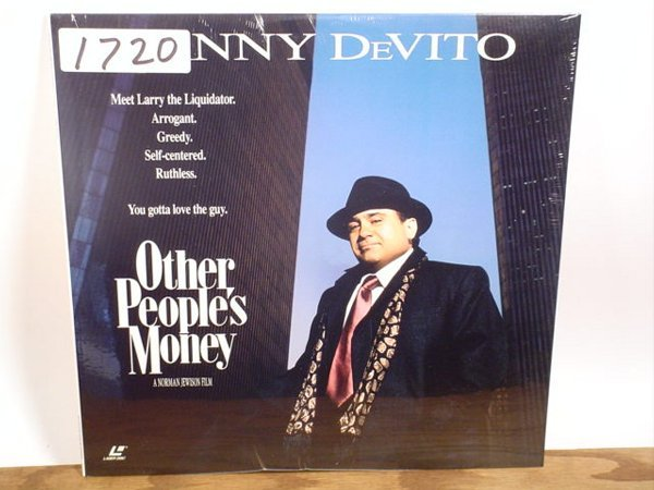 1720: Laserdisc:  Other Peoples' Money