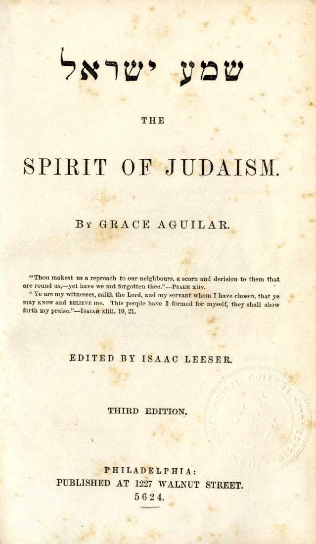 Shema Yisrael, The Spirit of Judaism, by Grace Aguilar.