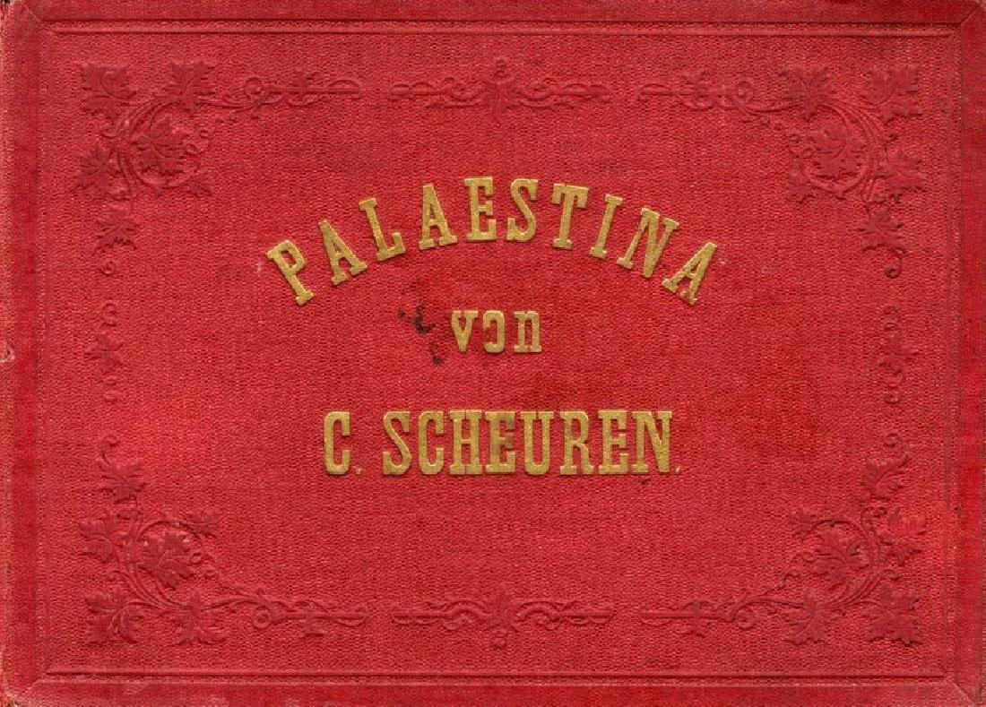 PALAESTINA VON C.SCHEUREN. Impressive Lithographs from