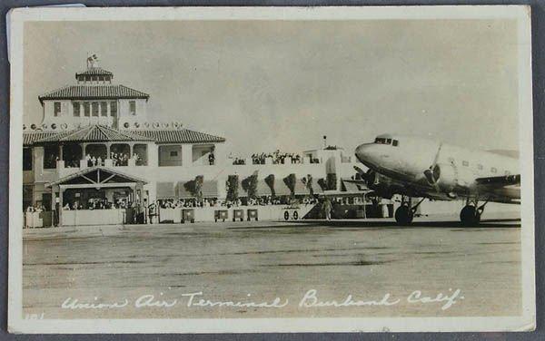 708: A UNION AIR TERMINAL REAL PHOTO POSTCARD Burbank