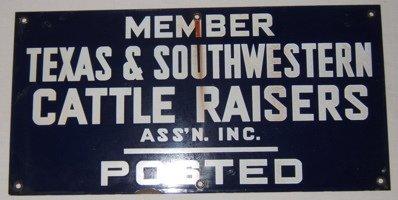 107: Antique Texas & Southwestern Cattle Raisers Sign