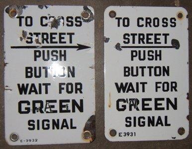 108: 2 Enameled Street Crossing Signs
