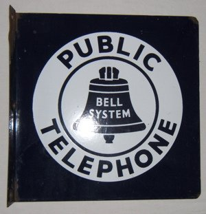 109: Antique Public Telephone Bell System Sign