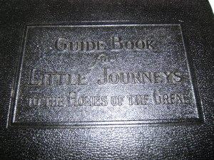 643: Guide Book for Little Journeys, Elbert Hubbard