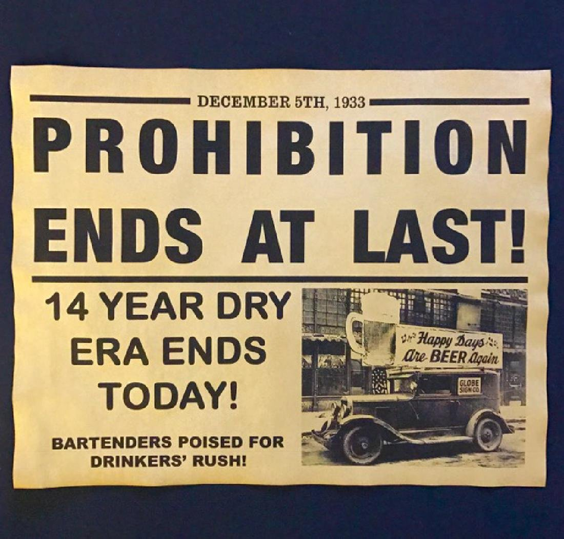 """Historic 1933 """"Prohibition Ends at Last"""" Notice"""
