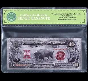 1901 – 99.9 % Silver Bison Banknote $10 Bill