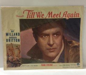 "Rare 1944 Original ""till We Meet Again"" Movie"