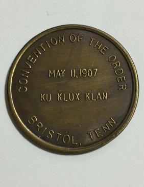 Dated 1907 Kkk - Klan Member Attendance Medallion