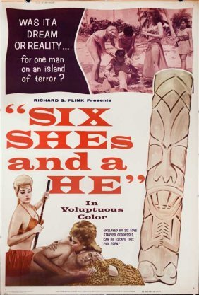 Six Shes And A He (1965) Tiki Sex Prisoner Poster 40x60