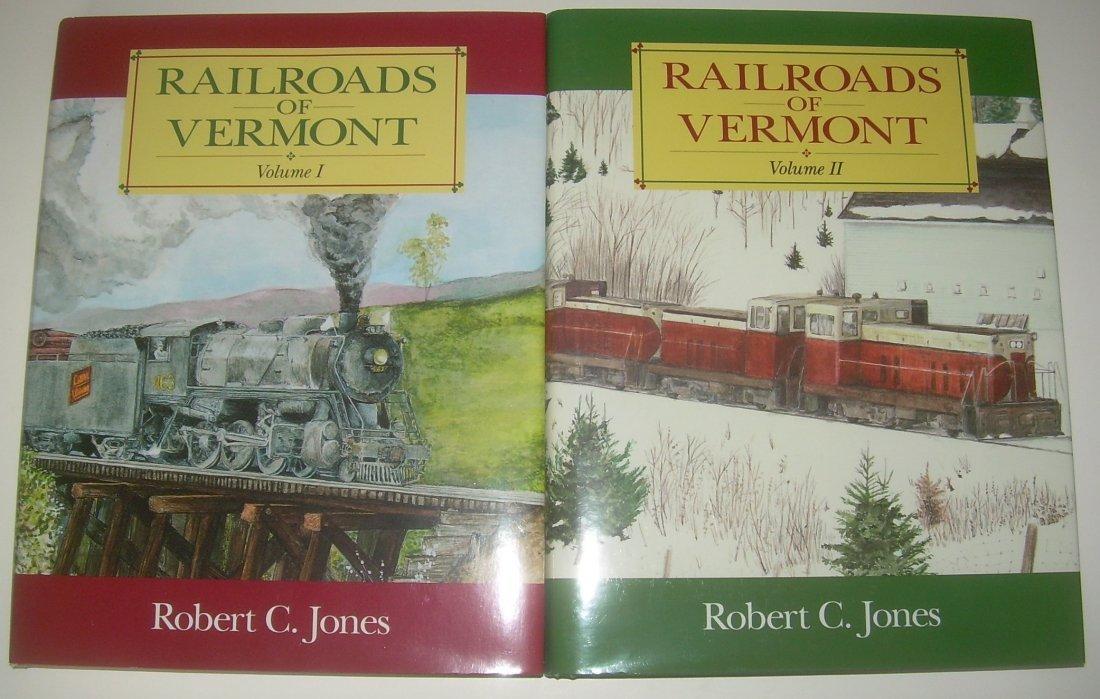 Railroads of Vermont – 2 Volume Set of Books