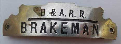 Boston & Albany Brakeman Hat Badge Robbins Hmk