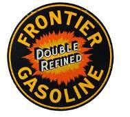 Frontier Double Refined Gasoline Porcelain Sign.