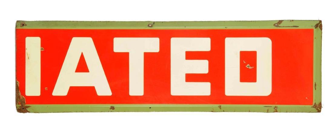 Associated 2-Piece Porcelain Sign. - 2