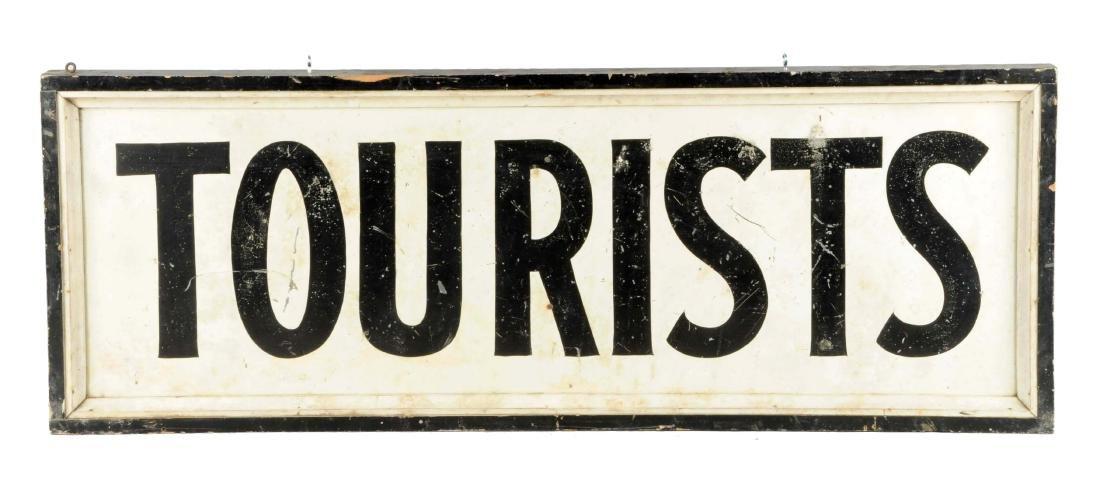 """Metal """"Tourist"""" Sign."""