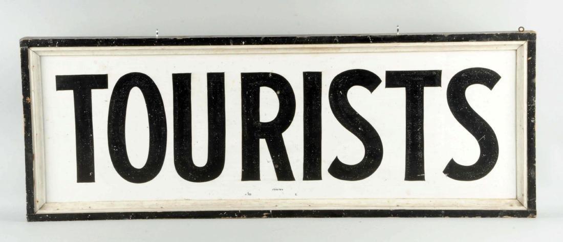"""Metal """"Tourist"""" Sign. - 2"""