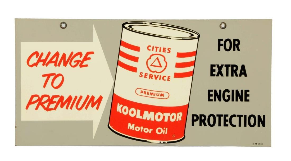 """Cities Service Koolmotor """"Change to Premium"""" Oil Metal"""