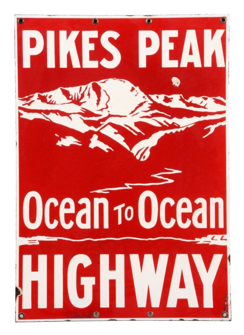 Pikes Peak Ocean To Ocean Highway Porcelain Road Sign.