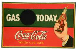 Coca-Cola Gas Today Embossed Tin Sign with Chalkboard &