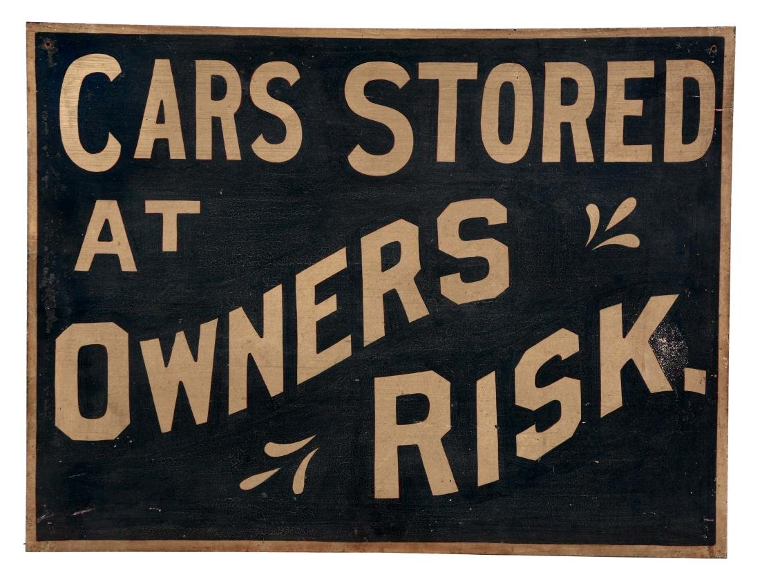 Cars Stored at Owners Risk Painted Tin Sign.