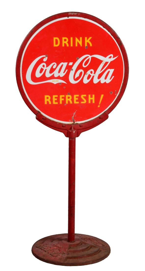 Coca-Cola Drink & Refresh Porcelain Lollipop Sign.