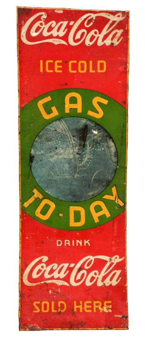 Coca-Cola Gas Today Embossed Tin Sign with Chalkboard.