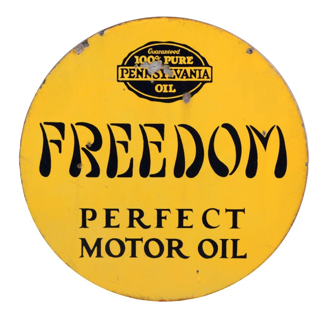 Freedom Perfect Motor Oil Porcelain Sign.