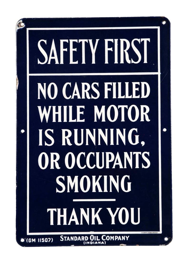 "Standard Oil Of Indiana ""Safety First-No Smoking"""