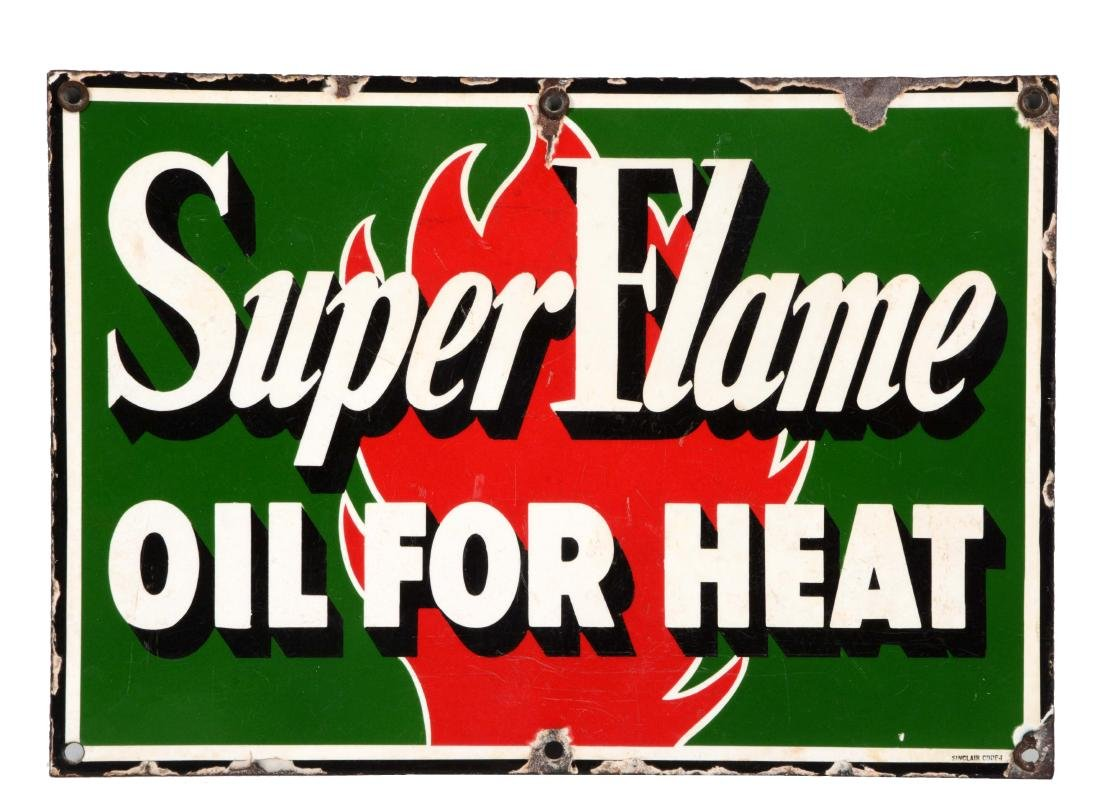 Sinclair Gasoline Super Flame For Heat Porcelain Sign.