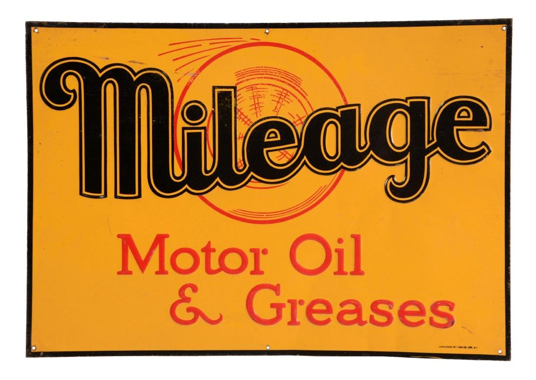 Mileage Motor Oil & Greases Embossed Tin Sign.