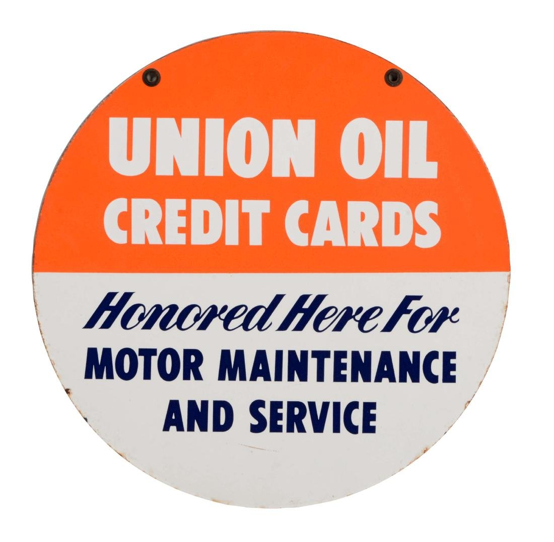 Union Oil Credit Cards Honored Here Porcelain Sign.