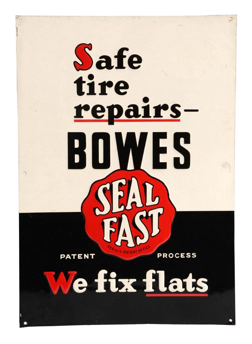 Bowes Seal Fast Embossed Tin Sign.
