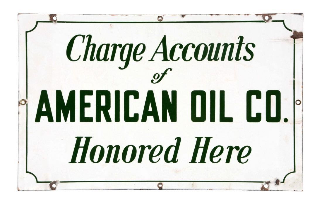 American Oil Company Charge Accounts Honored Porcelain