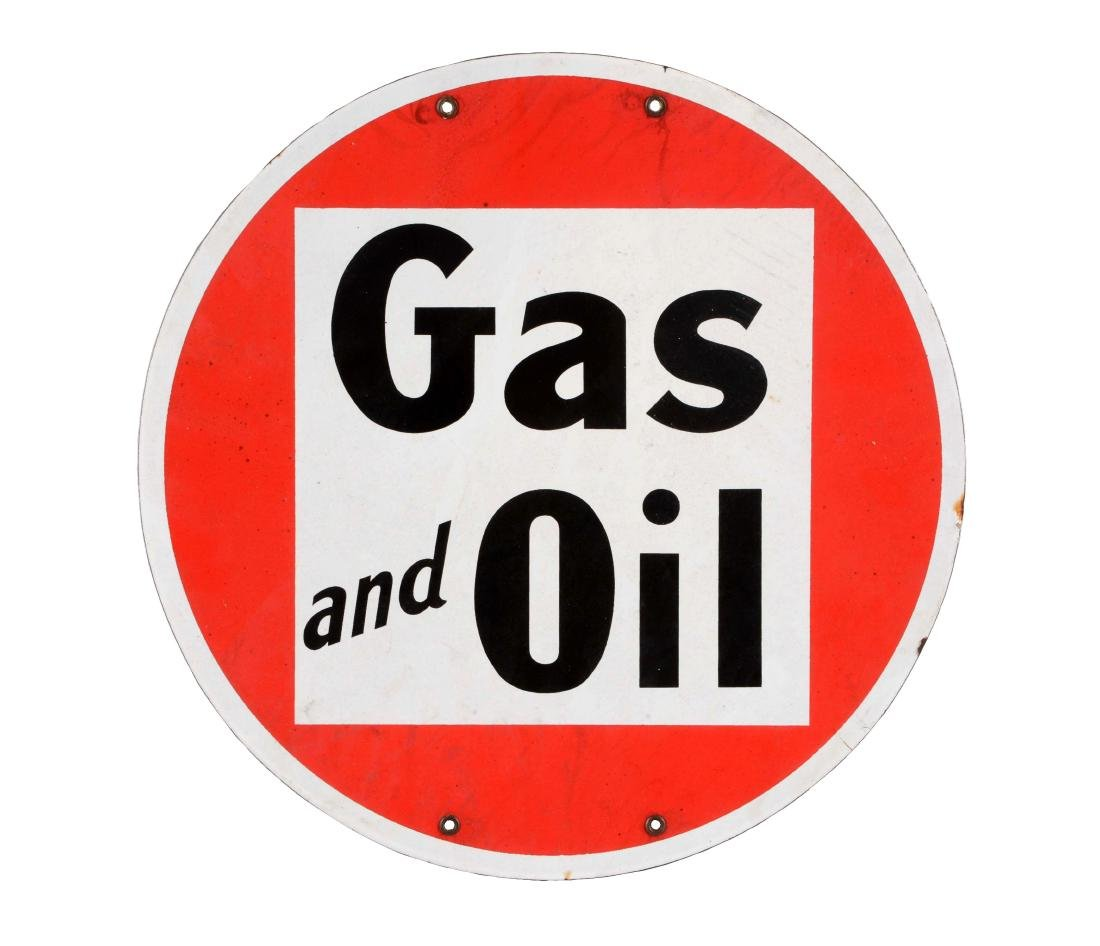 Gas & Oil Single Sided Porcelain Sign.
