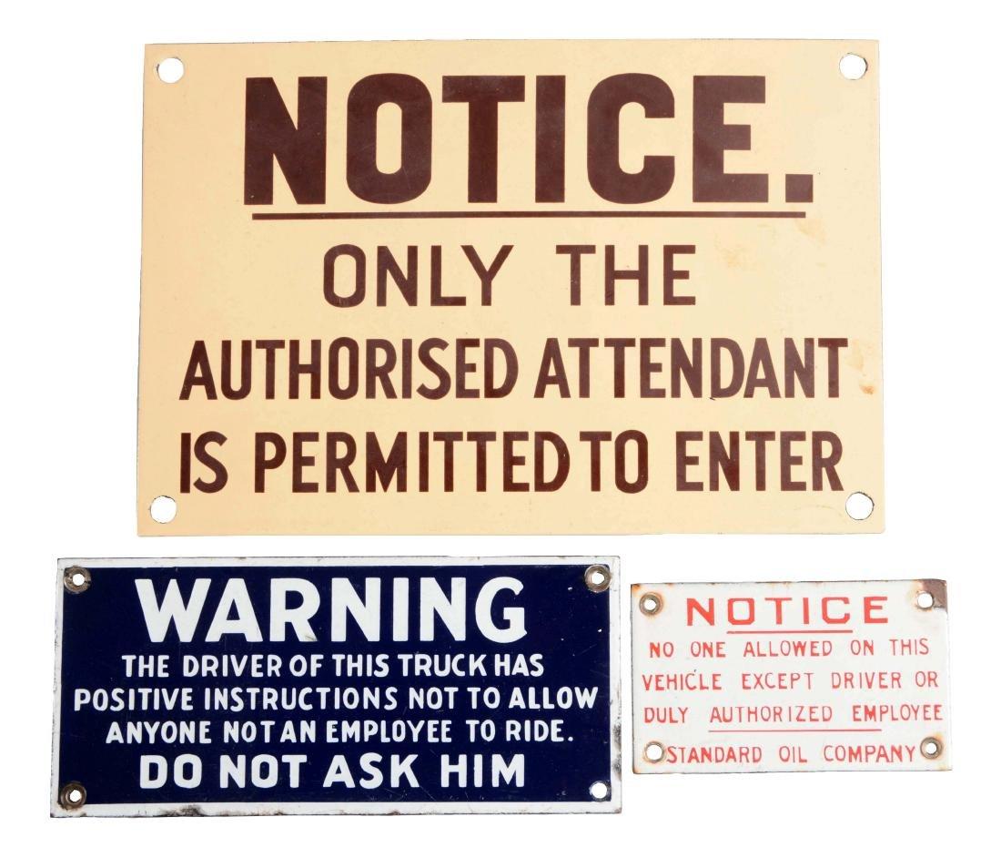 Lot Of 3: Porcelain Notice & Warning Signs.