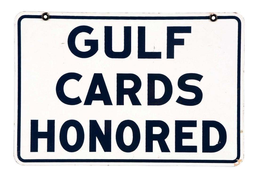 """Gulf Gasoline """"Gulf Cards Honored"""" Porcelain Sign."""