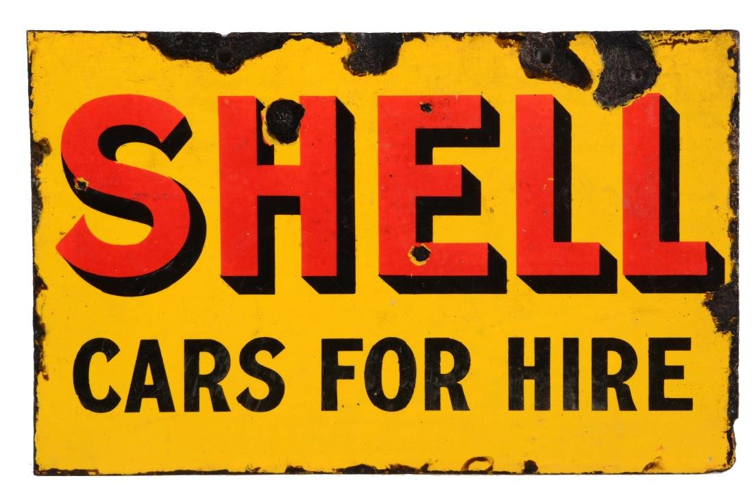 Shell Gasoline Cars for Hire Porcelain Sign.